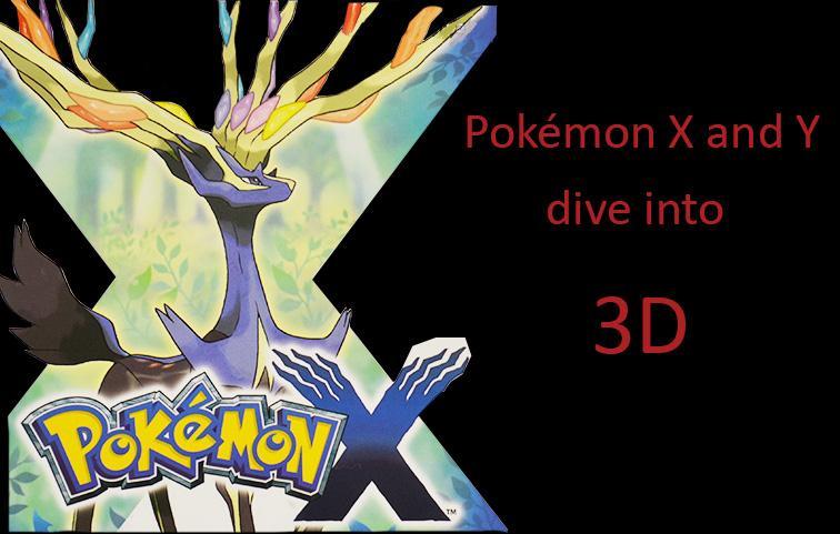 Pokémon X and Y dive into 3D