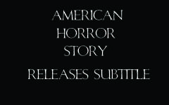 American Horror Story releases subtitle