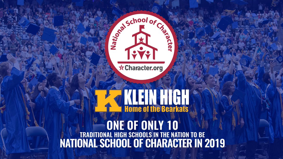 Klein High School is named one of the 10 high schools in the nation as a National School of Character