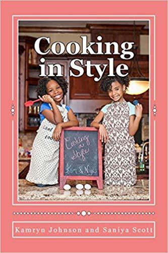 Cooking in Style, written by Kamryn Johnson.